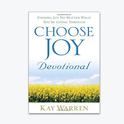 best-christian-books-Choose-Joy-Devotional-Finding-Joy-No-Matter-What-You-re-Going-Through-kay-warren