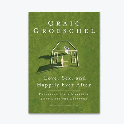 best-christian-books-Love-Sex-and-Happily-Ever-After-Preparing-for-a-Marriage-That-Goes-the-Distance-Craig-Groeschel