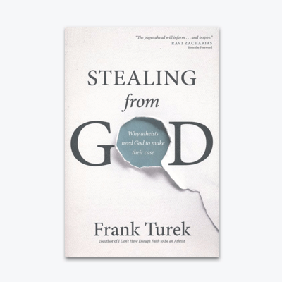 best-christian-books-Stealing-from-God-Why-Atheists-Need-God-to-Make-Their-Case-Frank-Turek