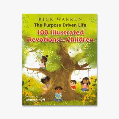 best-christian-books-The-Purpose-Driven-Life-100-Illustrated-Devotions-for-Children-rick-warren