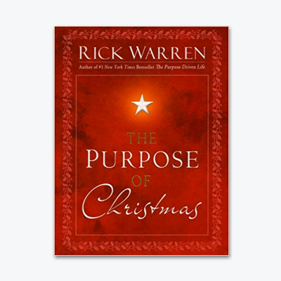 best-christian-books-The-Purpose-of-Christmas-rick-warren