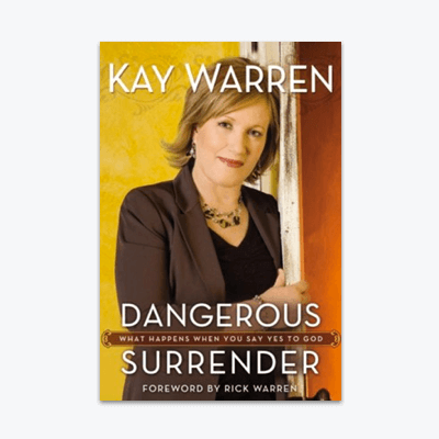 best-christian-books-dangerous-surrender-by-kay-warren