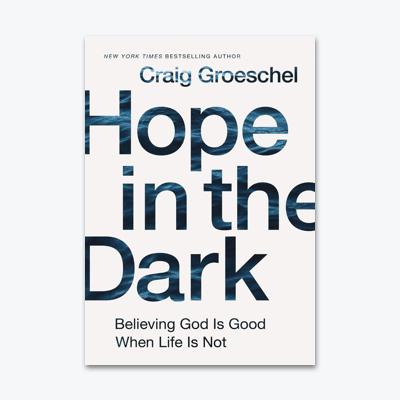 best-christian-books-hope-in-the-dark-Craig-Groeschel