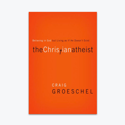best-christian-books-the-christian-athiest-by-craig-groeschel