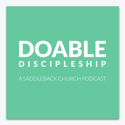 best-christian-podcasts-doable-discipleship-saddleback-church-icon