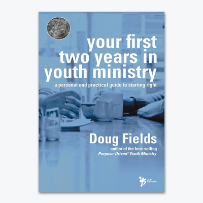 best-christian-books-Your-First-Two-Years-in-Youth-Ministry-A-personal-and-practical-guide-to-starting-right-by-doug-fields