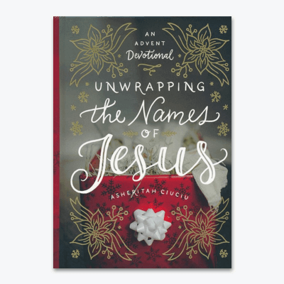 best-christian-christmas-books-Unwrapping-the-Names-of-Jesus-An-Advent-Devotional-By-Asheritah-Ciuciu
