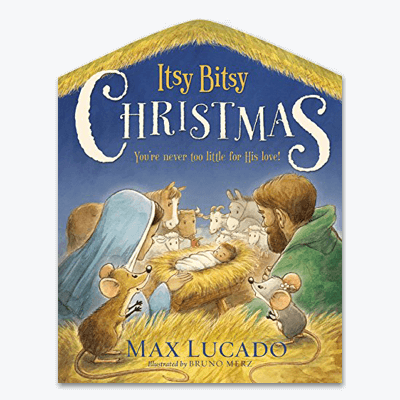 best-christian-christmas-books-for-children-kids-Itsy-Bitsy-Christmas-Youre-Never-Too-Little-for-His-Love