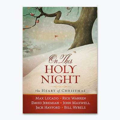 best-christian-christmas-books-on-this-holy-night-max-lucado