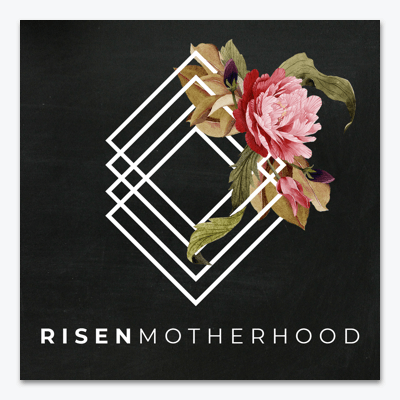 best-christian-podcasts-risen-motherhood