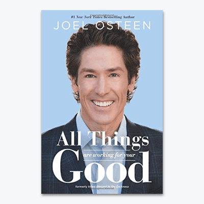 best-christian-books-All-Things-Are-Working-for-Your-Good-joel-osteen