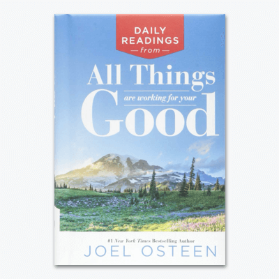 best-christian-books-Daily-Readings-from-All-Things-Are-Working-for-Your-Good-joel-osteen