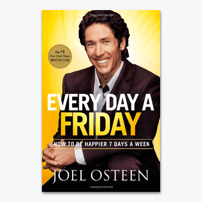 best-christian-books-Every-Day-a-Friday-How-to-Be-Happier-7-Days-a-Week-joel-osteen