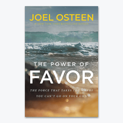 best-christian-books-The-Power-of-Favor-The-Force-That-Will-Take-You-Where-You-Cant-Go-on-Your-Own-joel-osteen