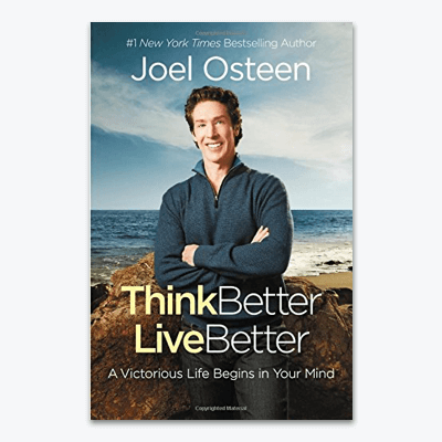 best-christian-books-Think-Better-Live-Better-A-Victorious-Life-Begins-in-Your-Mind-joel-osteen