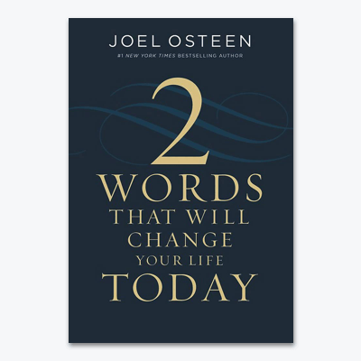 best-christian-books-Two-Words-That-Will-Change-Your-Life-Today-joel-osteen