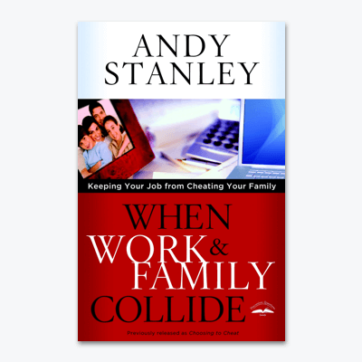 best-christian-books-When-Work-and-Family-Collide-Keeping-Your-Job-from-Cheating-Your-Family-andy-stanley