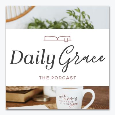 best-christian-podcasts-daily-grace-podcast