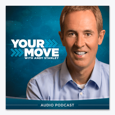 best-christian-podcasts-your-move-with-andy-stanley-app