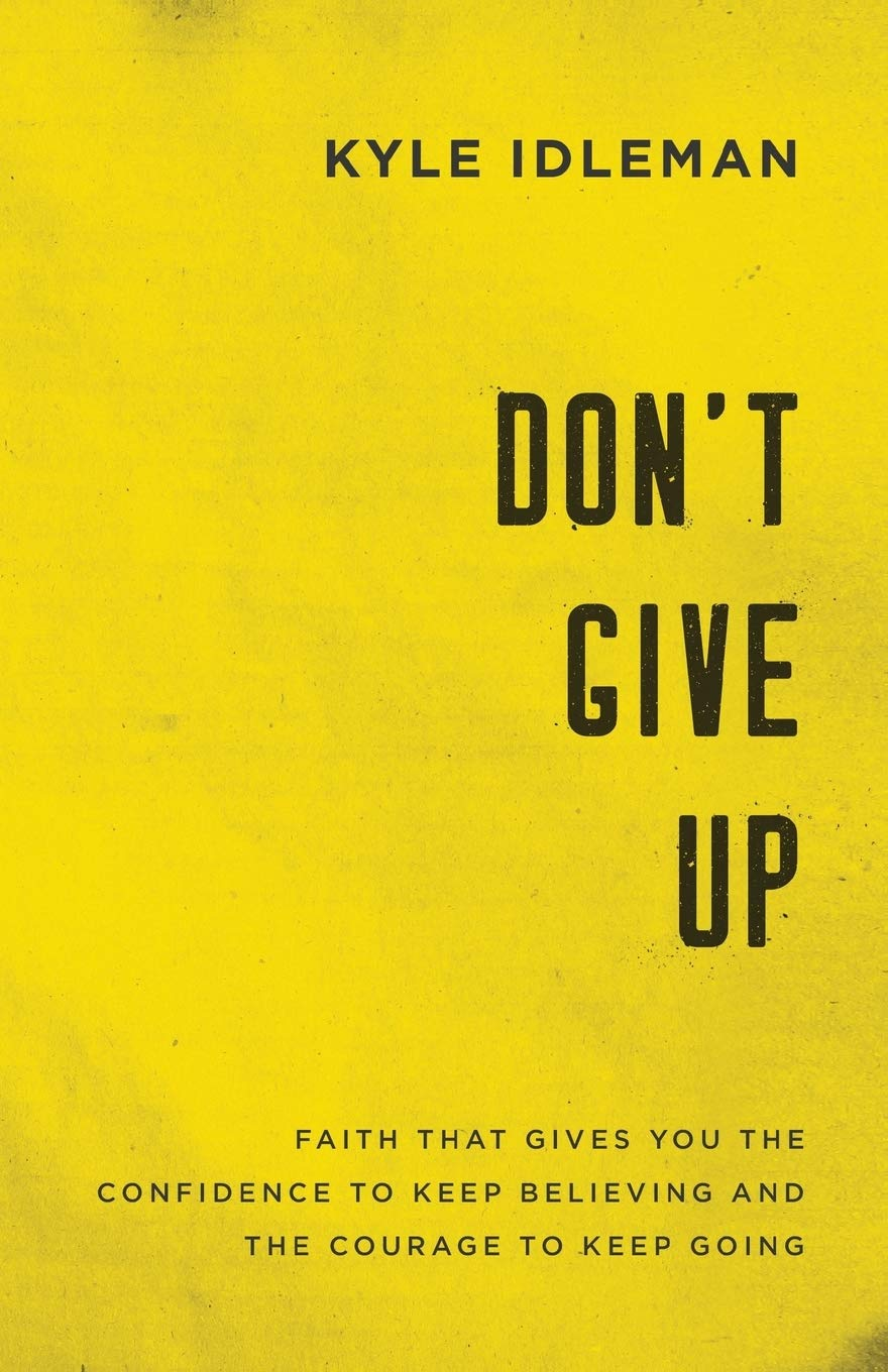 Dont-Give-Up-Faith-That-Gives-You-the-Confidence-to-Keep-Believing-and-the-Courage-to-Keep-Going
