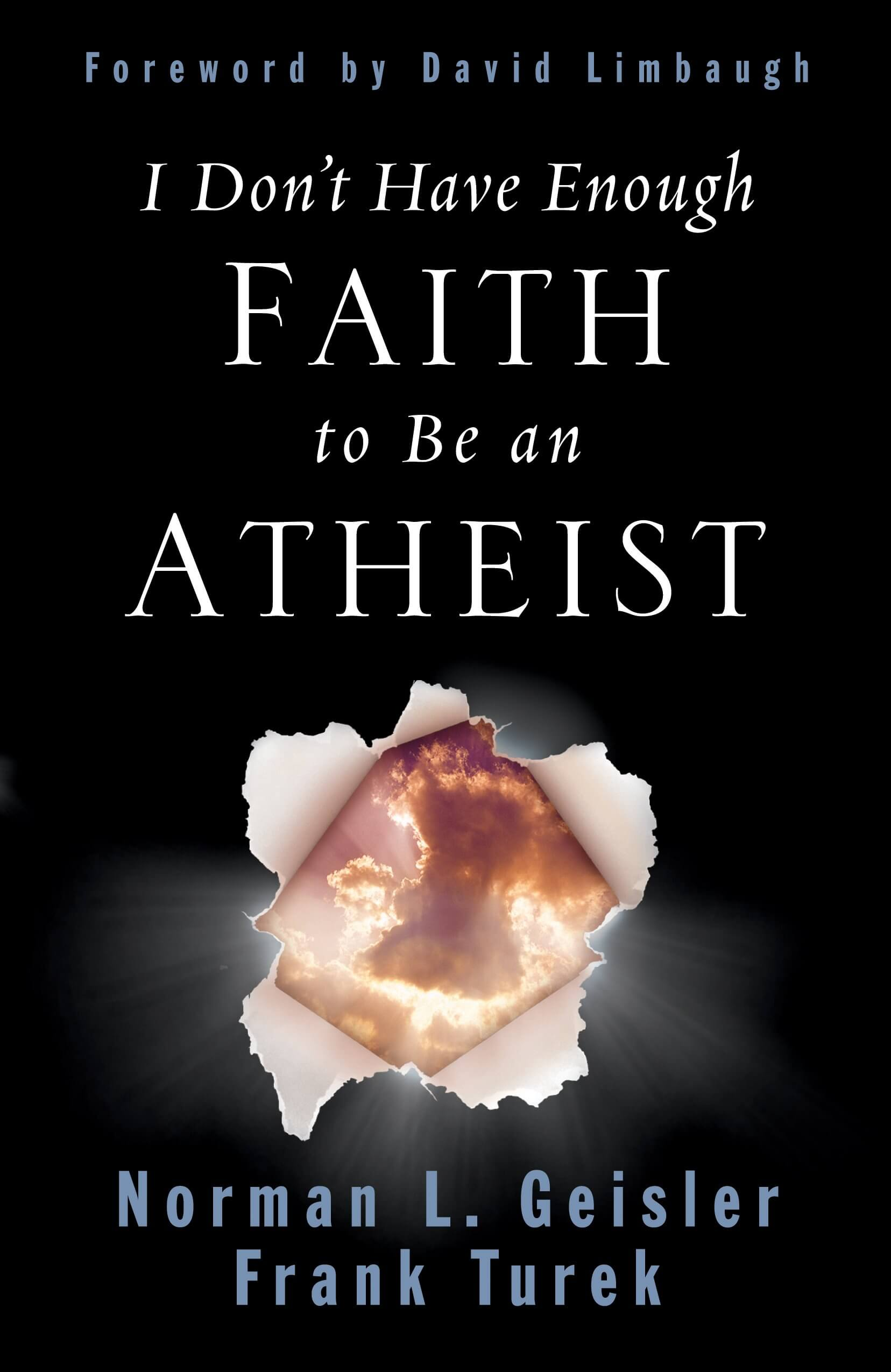 I-DONT-HAVE-ENOUGH-FAITH-TO-BE-AN-ATHEIST-FRANK-TUREK