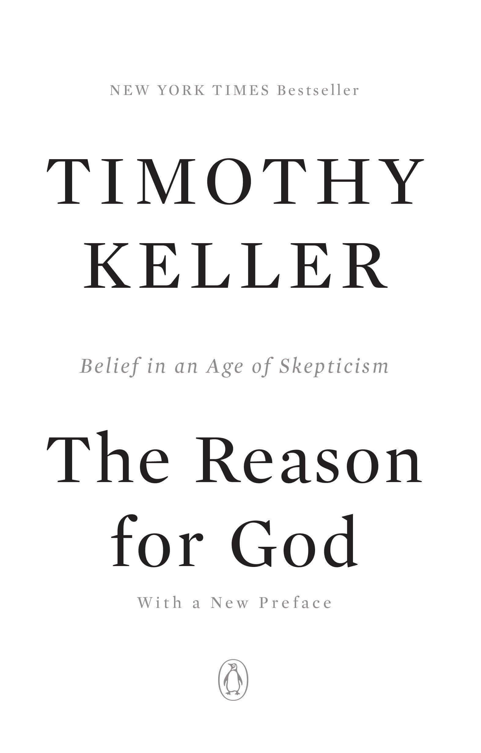 THE-REASON-FOR-GOD-BELIEF-IN-AN-AGE-OF-SKEPTICISM-BY-TIMOTHY-KELLER