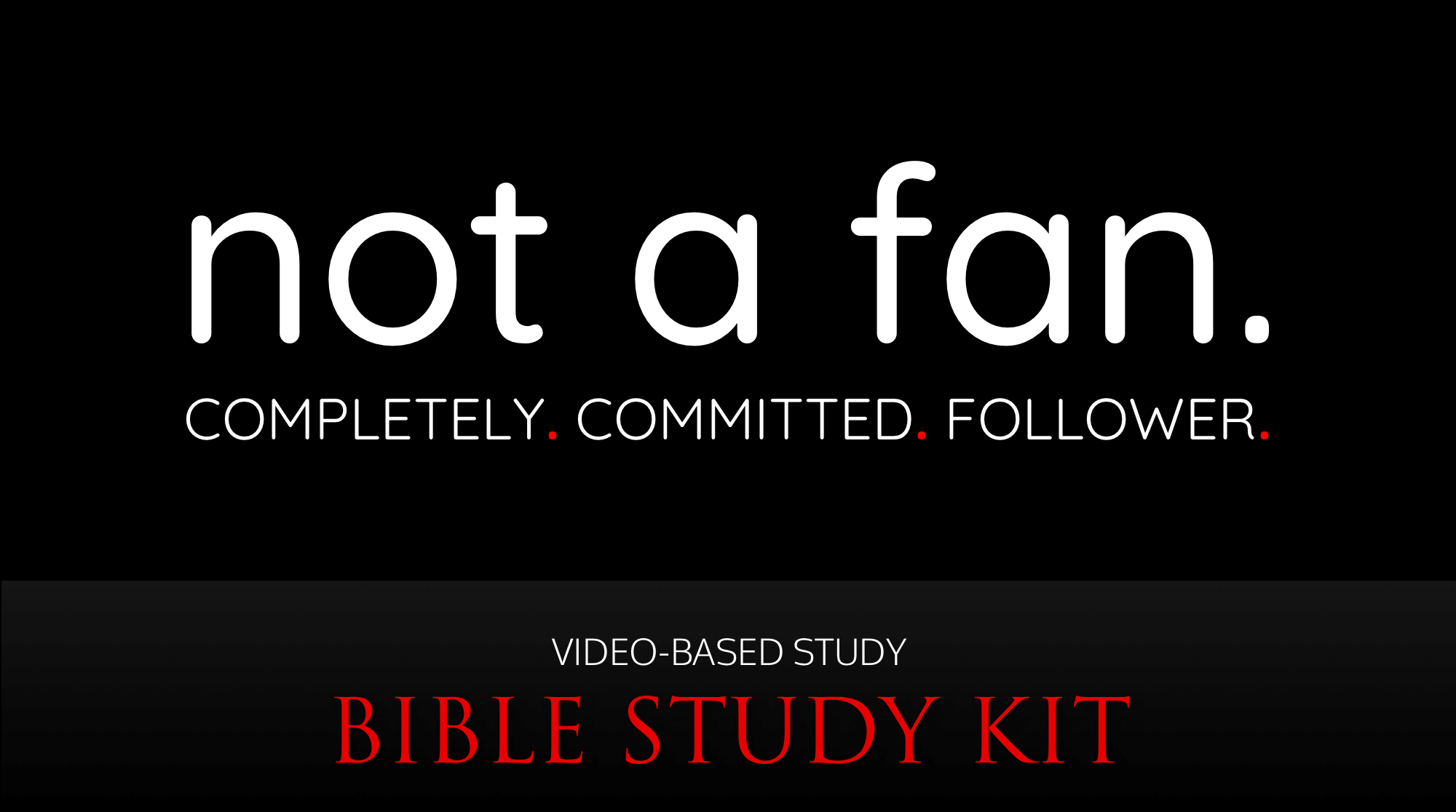 best-christian-Bible-courses-studies-Not-a-fan-dvd-bible-study-kit