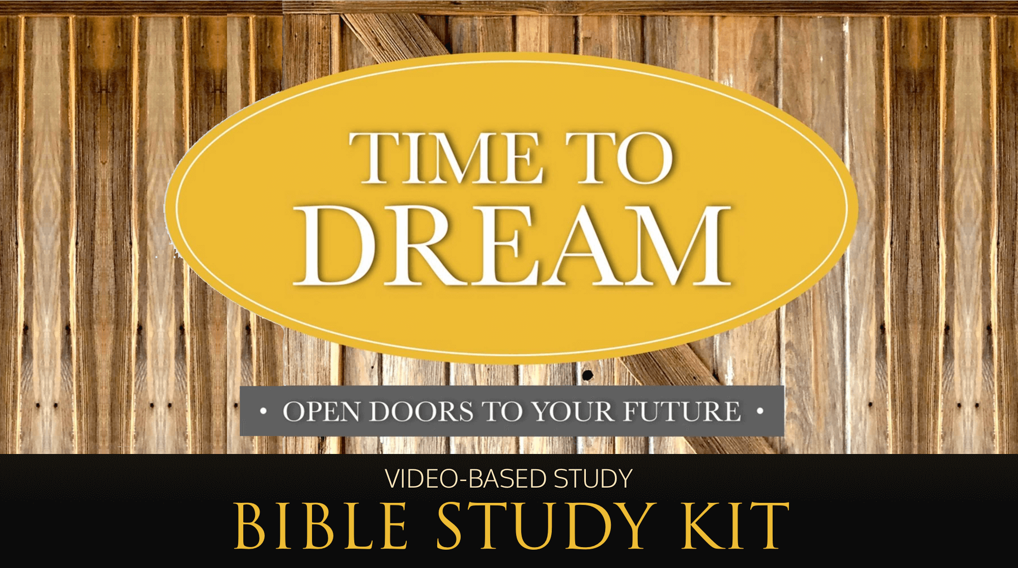 best-christian-Bible-courses-studies-Time-to-Dream-dvd-bible-study-kit-small-groups