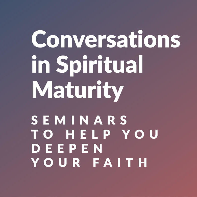 Conversations-in-spiritual-matururity